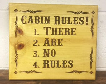Cabin Rules-There Are No Rules