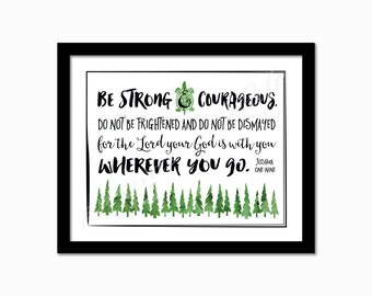 Bible verse print. Joshua 1:9. Be strong and courageous. Instant download. Digital printable. Nursery kids bedroom art. Christian wall art.