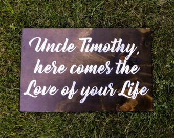 "Personalized Wooden ""Here Comes the Love of your Life"" Sign"