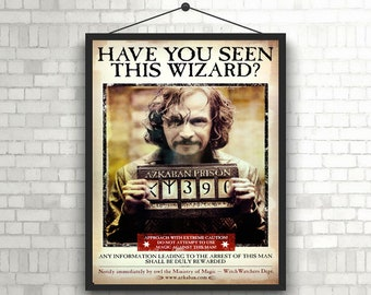 Sirius Black have you seen this wizard Harry Potter wanted poster