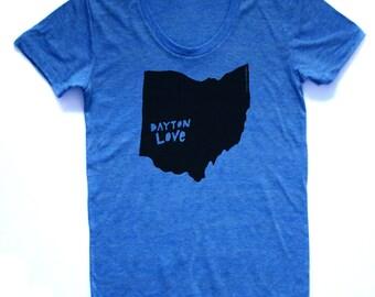 dayton ohio shirt, dayton love tshirt, graphic t, state pride, woman fashion t, ohio tshirt, screen print, silkscreen, free shipping