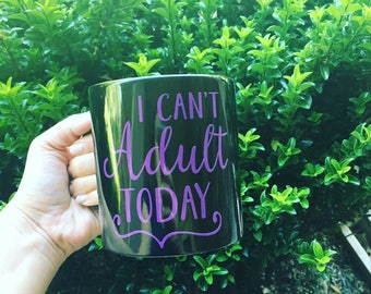 20 oz I can't adult today coffee/tea mug