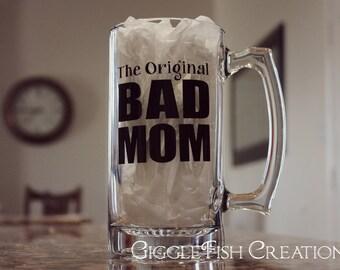 The Original BAD MOM Beer Mug | Mom Humor | Funny Mom Gift | Funny Mother's Day