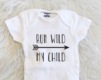 Run Wild My Child Onesie