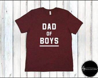 Dad of Boys Shirt Shirt Dad Shirt Father Shirt  Dad Shirt New Dad Gift Gift for Husband T-shirt Father's day New Dad Shirt Boy Dad SAHD