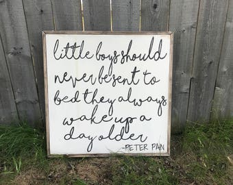 """Little Boys Peter Pan Quote- 24"""" x 24"""" Framed Wood Sign"""