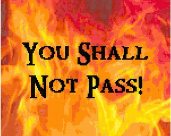 Counted Cross Stitch pattern You Shall Not Pass!