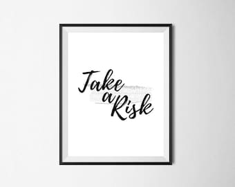 Digital Typography Print Minimalist Wall Art Printable Instant Download Black and White Poster Scandinavian Style gift Take a Risk