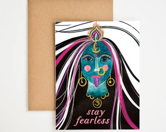 Stay Fearless Card, Encouragement Gift, The Future is Female, Women's March, Kali Goddess, Hindu Art, Shake it Off, Meera Lee Patel