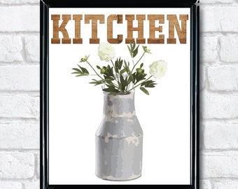 Kitchen art Farmhouse Digital Download artwork in 8x10 and 5x7 print from home