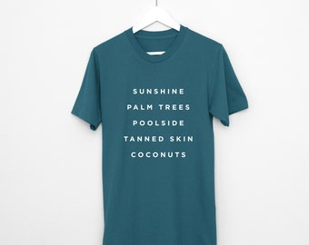 Summer Shirt - Vacation Shirt Poolside t-shirt Graphic Tee Sunshine Coconuts Palm Trees Shirt Summer Shirt Tanned Skin T-shirt Summer Tee