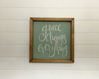 Grace Changes Everything | Small Rustic Sign | Home Decor | Mantle Sign | Gallery Wall