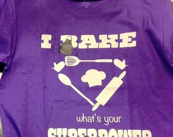 I Bake Whats Your Superpower