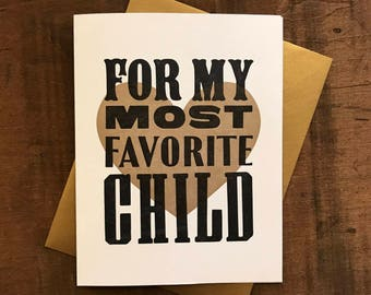 For My Most Favorite Child Letterpress Folded Card