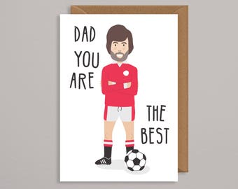 Birthday card dad funny.Best dad card.Football Fathers Day Card.manchester united.george best.birthday card daddy.gold.fathers day card.him