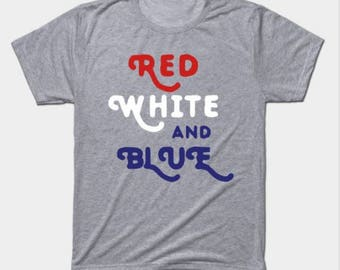 Red White And Blue America Patriotic T-Shirt