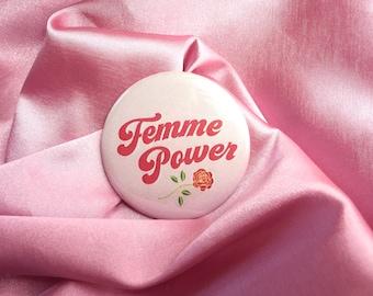 "Femme Power -  2.25"" Button Pin Badge"
