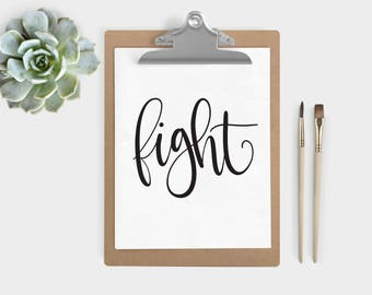 Hand Lettered Word of the Year - Fight - INSTANT DOWNLOAD