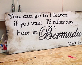 Handpainted Wood Sign Bermuda Mark Twain Quote, 17x36