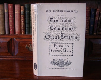 THE BRITISH MONARCHY - Descriptions of the Dominions of Great Britain