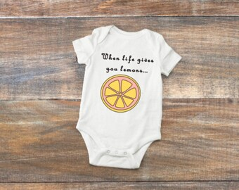 When Life Gives You Lemons baby Bodysuit