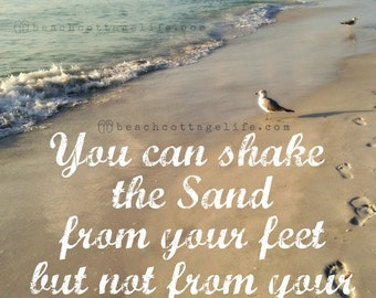 You can shake the sand from your feet but not from your soul / Beach Seaside footprints Sunset Coastal Living Island Photography Ocean