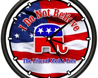 Liberal Media Lies Wall Clock Right Republican Blue I Do Not Believe Gift