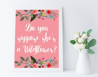 alice in wonderland wall art quote printable - do you suppose she's a wildflower - pink girl room decor - girl nursery art - 8x10 in - A4