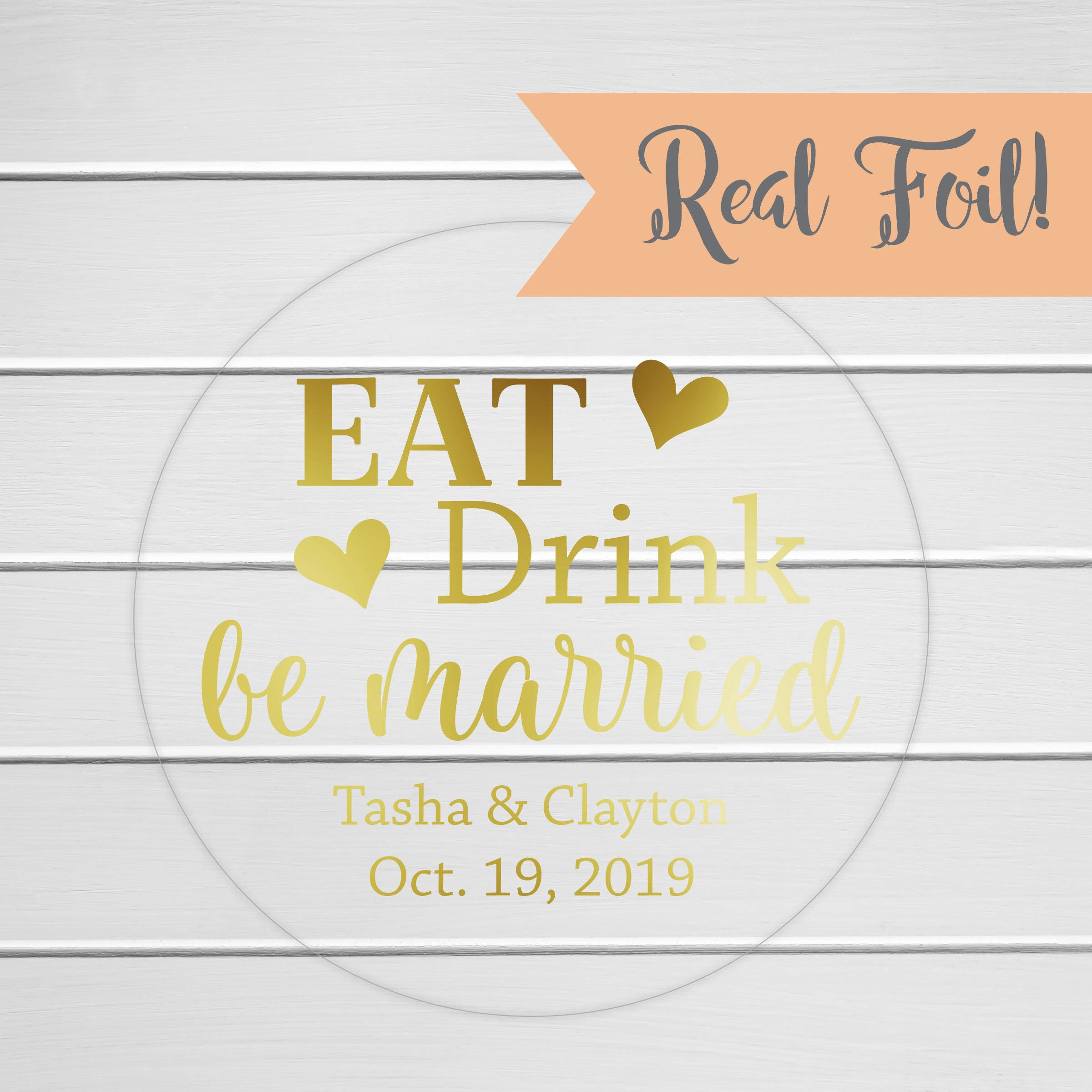 Eat Drink and Be Married Wedding Favor Stickers Color Foil
