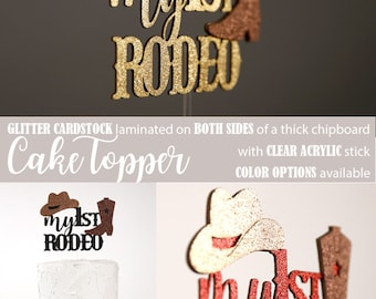 my 1st RODEO cake topper, western theme birthday cake topper, cowboy first birthday, Glitter party decorations