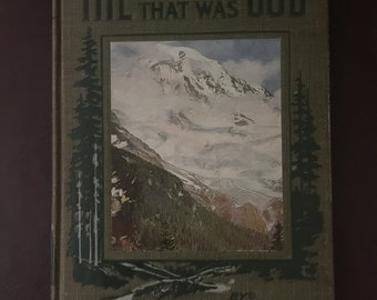 "1911 The Mountain that was GOD"" by John H. Williams"