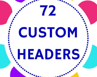 72 Custom Header Planner Stickers- Perfect in your Erin Condren, Plum Paper or any paper planner
