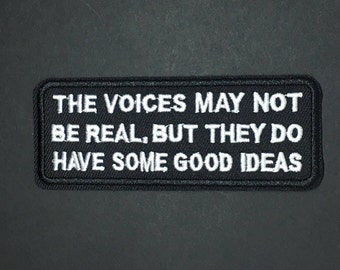 The Voices May Not Be Real, but They Do Have Some Good Ideas,Iron on diy appliqué patch flair
