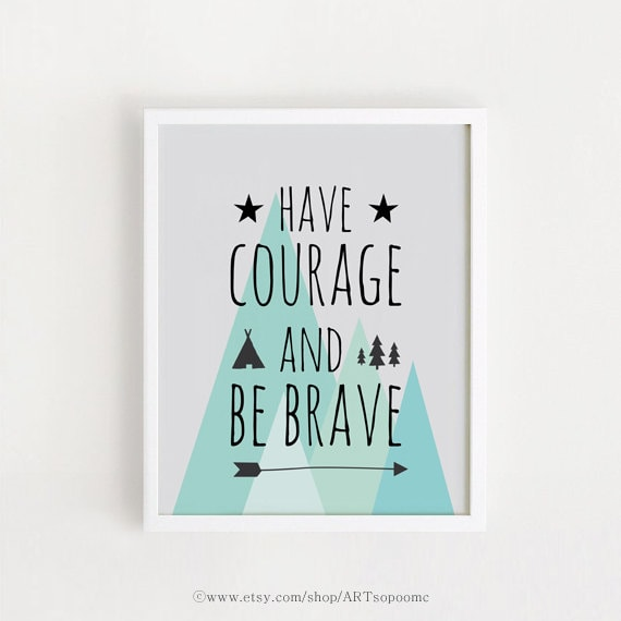 Baby Boy Quotes Sayings Printable Nursery Art Poster Courage