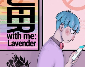 Come QUEER with me: Lavender (Chapter 1)