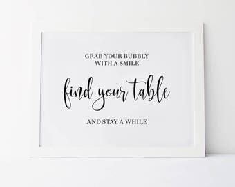 Grab You Bubbly With A Smile Find Your Table And Stay A While, Wedding Sayigns, Wedding Signs, Fidn Your Table Sign, Wedding Table Sign