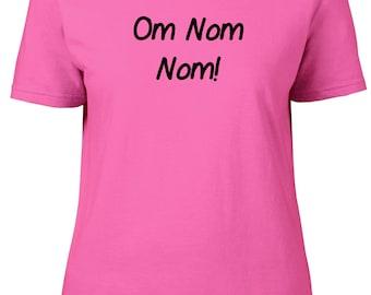 Om Nom Nom. Ladies semi-fitted t-shirt.