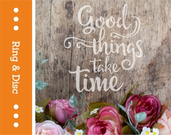 QU13-RD Good Things Take Time