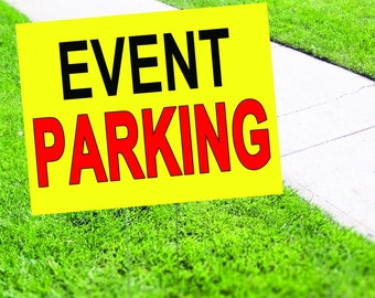 Event Parking Yard Sign