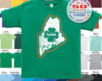 Maine Home State Irish Shamrock T-Shirt - Boys / Girls / Infant / Toddler / Youth sizes