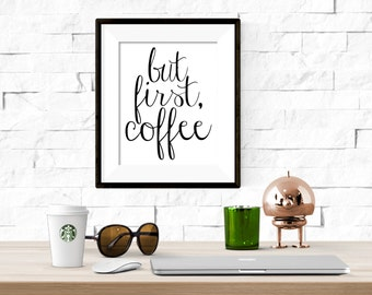 But First, Coffee Printable Artwork - 8x10 Digital Download