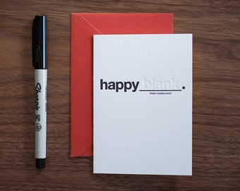 "Happy ""blank"" Letterpress Card"