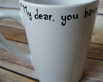 My dear you have the grim hand painted coffee mug Harry potter
