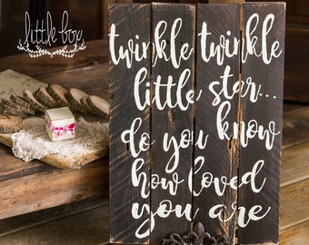Wood Sign / Twinkle Twinkle / children / rustic sign / bedroom decor / home decor / Little Box / Nursery / Baby Decor / Cute Sign / love