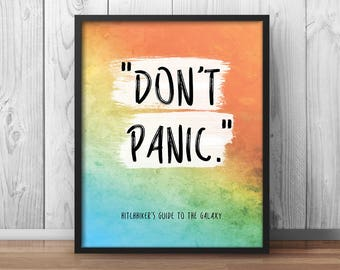 Don't Panic Hitchhiker's Guide Quote HHGTTG Quotes Douglas Adams Quote Classroom Print Astronomy Print Science Quotes Arthur Dent - 123