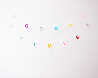 "Good Will Bunting ""Good Times"""
