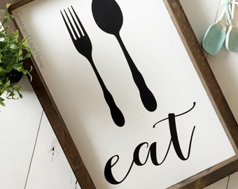 Eat Sign, Eat Utensil Sign, Farmhouse Kitchen Decor, Kitchen Decor, Framed Eat Sign, Farmhouse Eat Sign, Spoon and Fork Silhouette