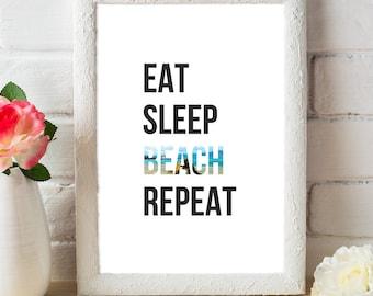 Eat, Sleep, Beach, Repeat, Quote, Summer, Art print, Art poster, Quote poster, Quote art, Digital download, Home decor, Modern art, Word art