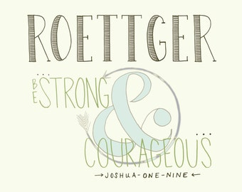 Personalized Name Art - Be Strong and Courageous - personalized family name signs - tribal art - scripture art  -  custom name art