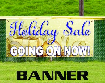 Holiday Sale Going On Now! Event Advertising Banner Sign
